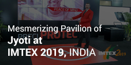 Mesmerizing Imtex 2019 with Jyoti Pavilion.