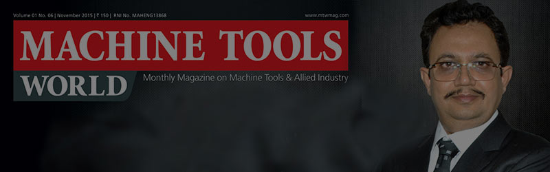 Shri Parakram Jadeja  on the cover story of November Issue of Machine Tools World Magazine