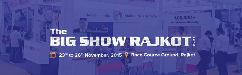 BIG IMPACT at The Big Show 2015, Rajkot
