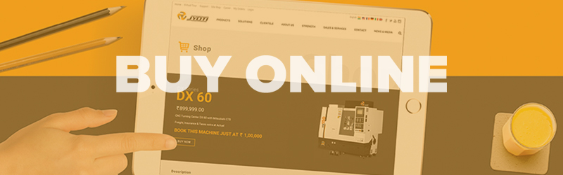 Buy Online state of art CNC machines at an attractive rates for the limited time…
