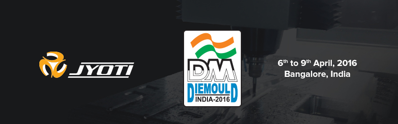 Visit Us at 10th Die & Mould India International Exhibition 2016