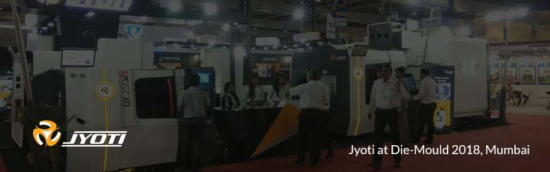 Jyoti Pavilion at Die-Mould 2018, Mumbai