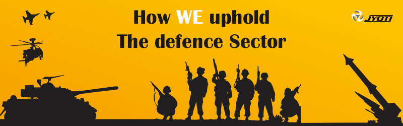 How WE uphold The defence Sector